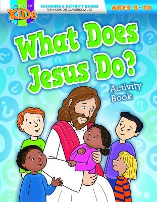 What Does Jesus Do? (8-10)