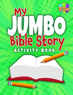 My Jumbo Bible Story Activity Book