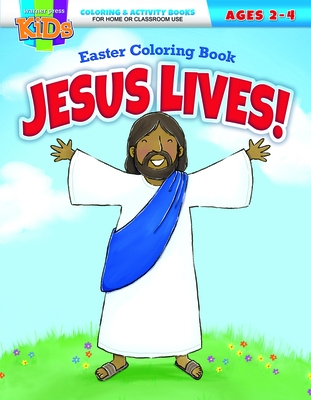 Coloring Book - Easter 2-4: Jesus Lives! Easter Coloring Bk