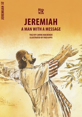 Jeremiah: A Man with a Message