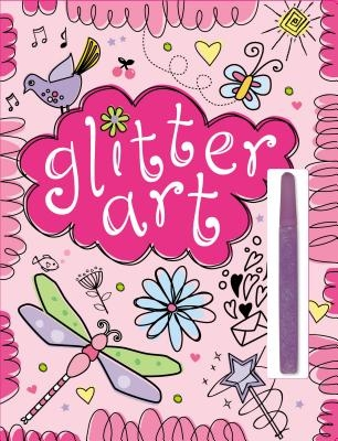 Glitter Art [With Glue Pen]