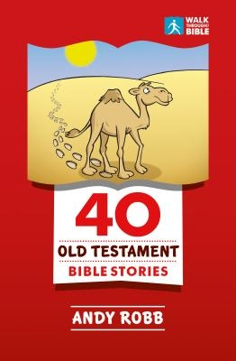 40 Old Testament Bible Stories