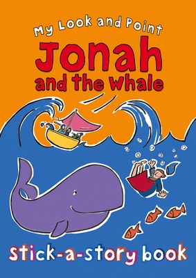 My Look and Point Jonah and the Whale Stick-A-Story Book