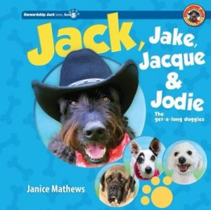 Jack, Jake, Jacque, and Jodie: The Get-Along Doggies