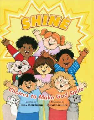 Shine: Choices That Make God Smile