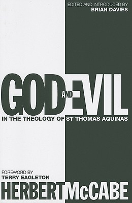God and Evil: In the Theology of St Thomas Aquinas
