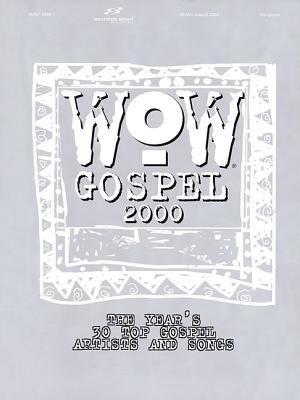 WOW Gospel: Year's 30 Top Gospel Artists & Songs