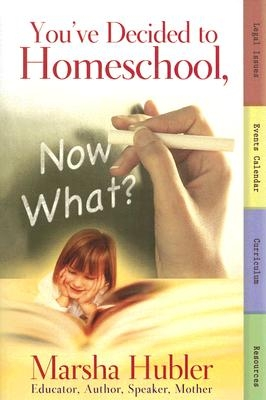 You've Decided to Homeschool, Now What?