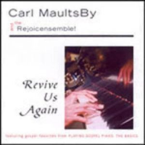 Revive Us Again: Featuring Gospel Favorites from Playing Gospel Piano: The Basics