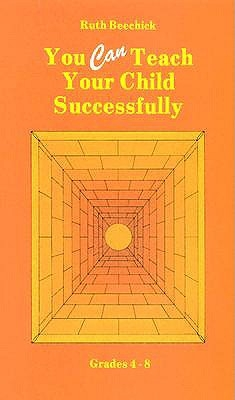 You Can Teach Your Child Successfully Hardback