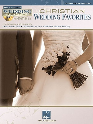 Christian Wedding Favorites: Wedding Essentials Series [With CD (Audio)]