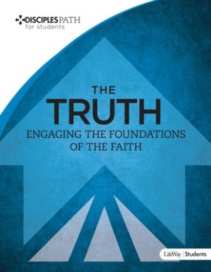 Disciples Path: The Truth Student Book