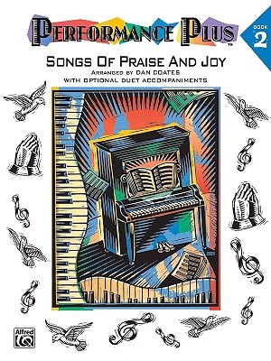 Performance Plus, Bk 2: Dan Coates -- Songs of Praise & Joy