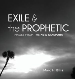 Exile & the Prophetic