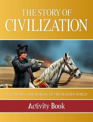 Story of Civilization: Making of the Modern World Activity Book