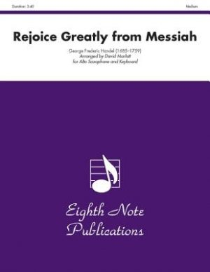 Rejoice Greatly O Daughter of Zion from Messiah: Medium: For Alto Saxophone and Keyboard