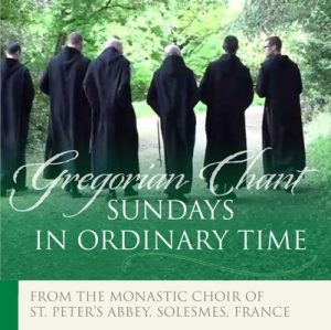 Sundays in Ordinary Time: Gregorian Chant