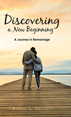 Discovering a New Beginning: A Journey in Remarriage