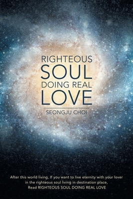 Righteous Soul Doing Real Love
