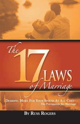 The 17 Laws of Marriage