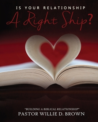 Is Your Relationship a RIGHTship?