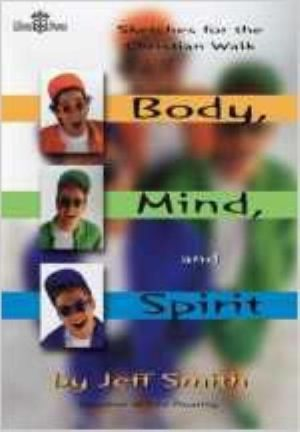 Body, Mind, and Spirit, Sketch Book: Sketches for the Christian Walk