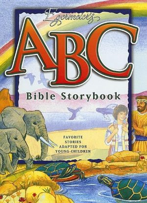 Egermeier's ABC Bible Storybook: Favorite Stories Adapted for Young Children [With CD]