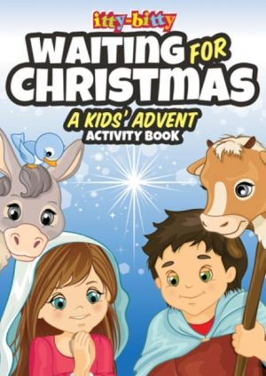 Itty-Bitty Waiting for Christmas: A Kids' Advent Activity Book